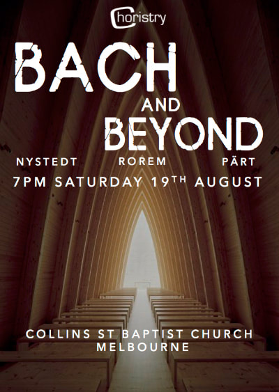 Image of the poster for Choristry Choir Melbourne's 'Bach and Beyond' concert