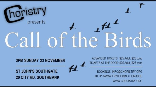 Image of the poster for Choristry Choir Melbourne's 'Call of the Birds' concert